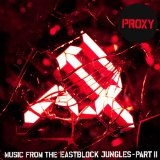 Music From The Eastblock Jungles, Part 2 Lyrics Proxy
