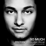 So Much (Single) Lyrics Raghav