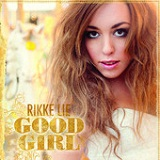 Good Girl (Single) Lyrics Rikke Lie
