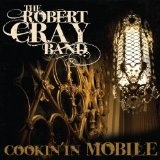 Cookin' In Mobile Lyrics Robert Cray