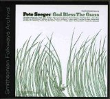 God Bless The Grass Lyrics Seeger Pete