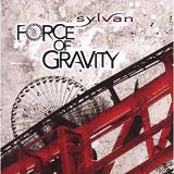 Force Of Gravity Lyrics Sylvan