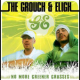 No More Greener Grasses Lyrics The Grouch & Eligh