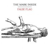 False Flag Lyrics The Mark Inside