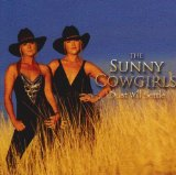 Dust Will Settle Lyrics The Sunny Cowgirls