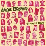 Magnetic Heads Lyrics Apache Dropout