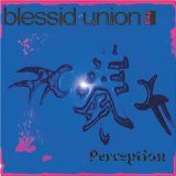 Perception Lyrics Blessid Union Of Souls