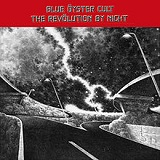 The Revölution by Night Lyrics Blue Oyster Cult