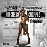 Kitchens & Choppas Lyrics Ca$h Out