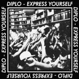 Express Yourself EP Lyrics Diplo