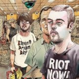 Riot Now! Lyrics Eleventh Dream Day