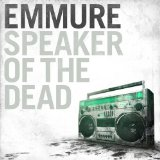 Speaker Of The Dead Lyrics Emmure