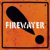International Orange Lyrics Firewater