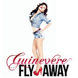 Fly Away Lyrics Guinevere