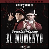 El Momento Lyrics Jowell Y Randy Ft. Wisin Y Yandel