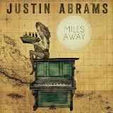 Miles Away Lyrics Justin Abrams