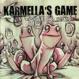 You'll Be Sorry Lyrics Karmella's Game