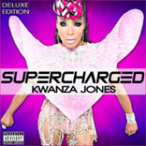 Supercharged Lyrics Kwanza Jones