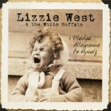 I Pledge Allegiance To Myself Lyrics Lizzie West