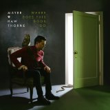 Where Does This Door Go Lyrics Mayer Hawthorne