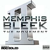 The Movement 2 Lyrics Memphis Bleek