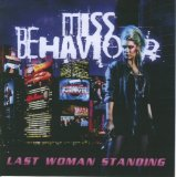 Last Woman Standing Lyrics Miss Behaviour