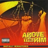 Above The Rim Lyrics 2nd II None