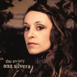 The Aviary Lyrics Ana Silvera