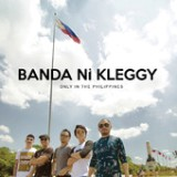 Only In The Philippines Lyrics Banda ni Kleggy