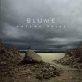 Autumn Ruins Lyrics Blume