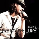 Live My Life Lyrics Boris