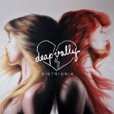 Sistrionix Lyrics Deap Vally