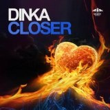 Closer Lyrics Dinka