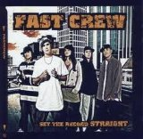 Set The Record Straight Lyrics Fast Crew