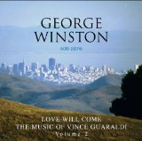 Love Will Come Lyrics George Winston