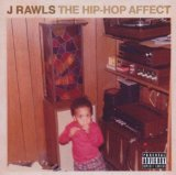 The Hip-Hop Affect Lyrics J. Rawls