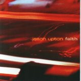 Faith Lyrics Jason Upton