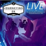 Journeying On Live Lyrics Journeying On