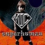 Superhuman Lyrics M I C