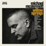 Willow Springs Lyrics Michael McDermott