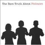 The Bare Truth About Philmore Lyrics Philmore