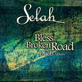 Bless The Broken Road (The Duets Album) Lyrics Selah