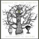 Revelations in Alchemy Lyrics Shroud of the Heretic