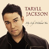 My Life Without You (EP) Lyrics Taryll Jackson