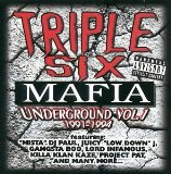 Underground (Volume 1) Lyrics THREE 6 MAFIA