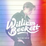 Walk the Talk (EP) Lyrics William Beckett