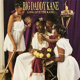 Long Live The Kane Lyrics Big Daddy Kane