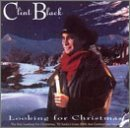 Looking For Christmas Lyrics Clint Black