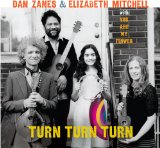 Turn Turn Turn Lyrics Dan Zanes & Elizabeth Mitchell