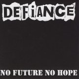 No Future No Hope Lyrics Defiance